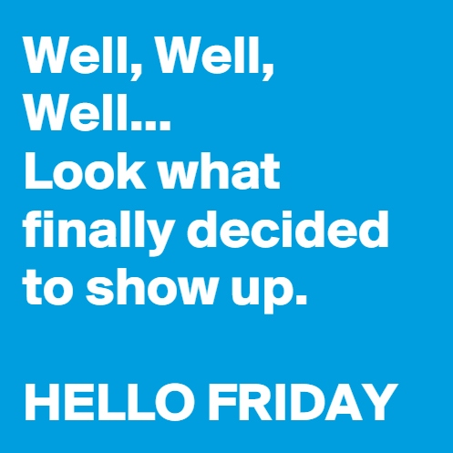 Hello-Friday (2).jpg